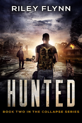 Post-Apocalyptic book cover design, ebook kindle amazon,  Riley Flynn, Hunted