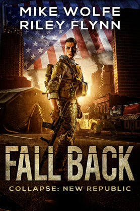 Post-Apocalyptic book cover design, ebook kindle amazon, Mike Wolfe Riley Flynn, Fall back