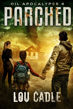 Post-Apocalyptic (Sci-fi) book cover design, ebook, kindle, amazon, Lou Cadle, Parched
