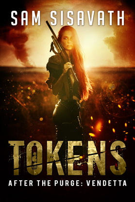 Post-Apocalyptic (Sci-fi) book cover design, ebook kindle amazon, Sam Sisavath, Tokens