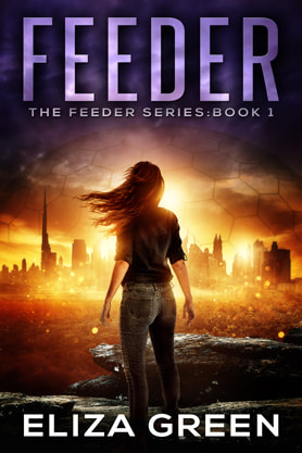Post-Apocalyptic book cover design, ebook kindle amazon, Eliza Green, Feeder