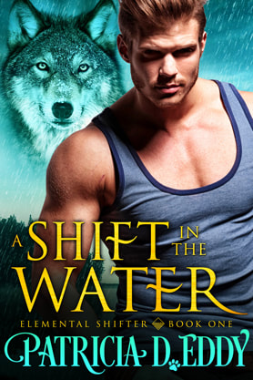Paranormal Romance (Shape shifters) book cover design, ebook kindle amazon, Patricia D Eddy, Water