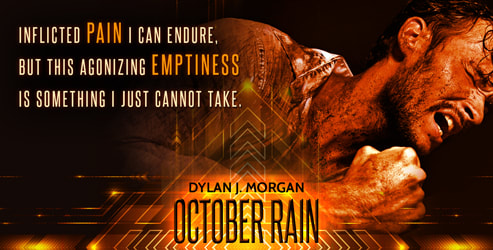 Teaser, Dylan J Morgan, October Rain