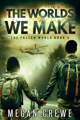 Post-Apocalyptic book cover design, ebook kindle amazon, Megan Crewe, Worlds