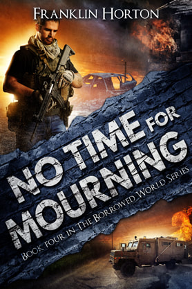 Post-Apocalyptic book cover design, ebook kindle amazon, Franklin Horton, Mourning