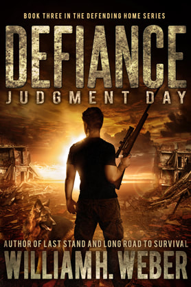 Post-Apocalyptic book cover design, ebook kindle amazon, Wiliam H Weber, Defiance