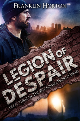 Post-Apocalyptic book cover design, ebook kindle amazon, Franklin Horton, Despair