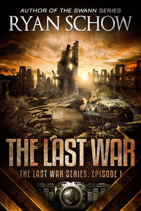 Post-Apocalyptic book cover design, ebook kindle amazon, Ryan Schow, War