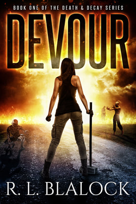 Post-Apocalyptic book cover design, ebook kindle amazon, R L Blalock, Devour