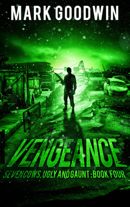 Post-Apocalyptic book cover design, ebook kindle amazon, Mark Goodwin, Vengeance