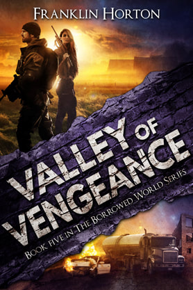 Post-Apocalyptic book cover design, ebook kindle amazon, Franklin Horton, Vengeance