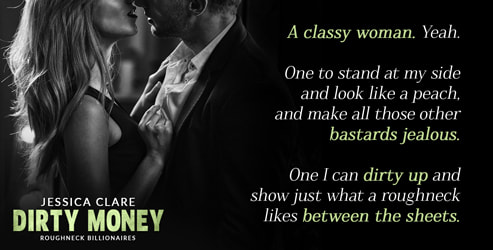 Teaser, Jessica Clare, Dirty Money