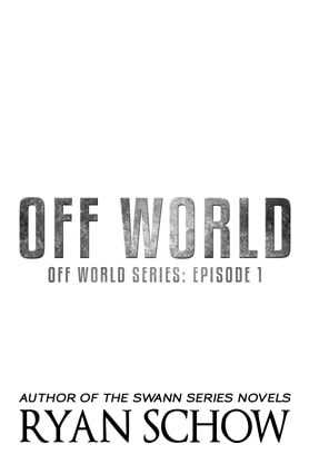 Off World, title page, Ryan Schow