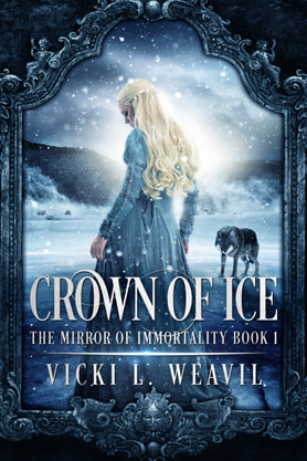 Young Adult (YA) Fantasy book cover design, ebook kindle amazon, Vicki L Weavil, Crown of Ice