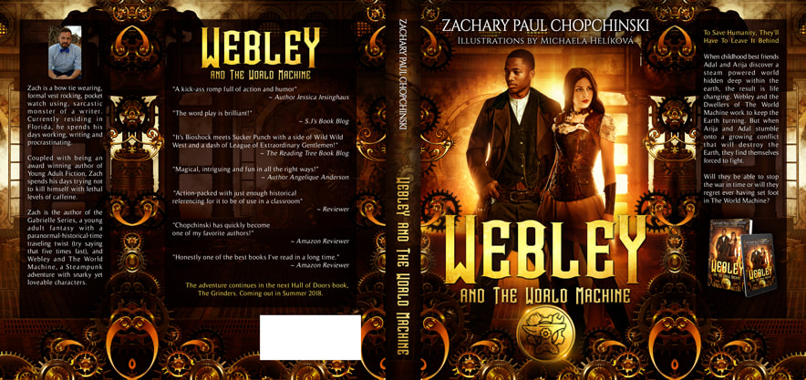 Dust Jacket cover design for Hardcover : Webly And The World Machine by  Zachary Paul Chopchinski