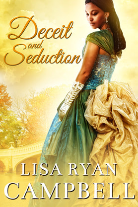 Historical Romance book cover design, ebook kindle amazon, Lisa Ryan Campbell, Deceit and Seduction