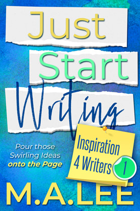 Nonfiction (Writing Skill Reference) book cover design, amazon, kindle, ebook, M A Lee, Just Start Writing