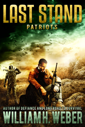 Post-Apocalyptic book cover design, ebook kindle amazon, William H Weber, Patriots