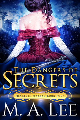Historical romance book cover design, ebook kindle amazon, M.A.Lee, The Dangers of  Secrets