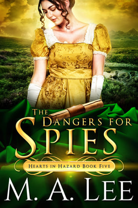 Historical romance book cover design, ebook kindle amazon, M.A.Lee, The Dangers of  Spies