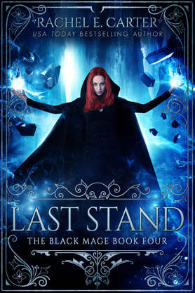 Young Adult (YA) Fantasy book cover design, ebook kindle amazon, Rachel E Carter, Last Stand