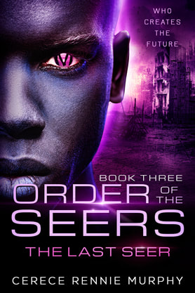 Science Fiction Fantasy book cover design, ebook kindle amazon, Cerece Rennie Murphy, Last seer