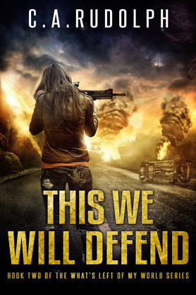 Post-Apocalyptic book cover design, ebook kindle amazon, C A Rudolph, Defend