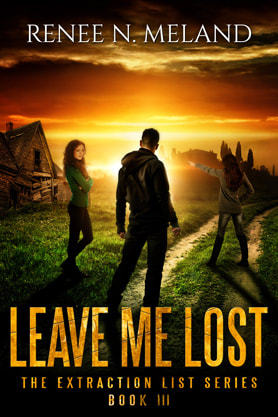 Young Adult/Post Apocalyptic book cover design, ebook kindle amazon, Renee N Meland, Lost