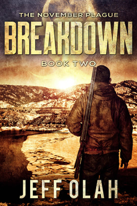 Post-Apocalyptic book cover design, ebook kindle amazon, Jeff Olah, Breakdown