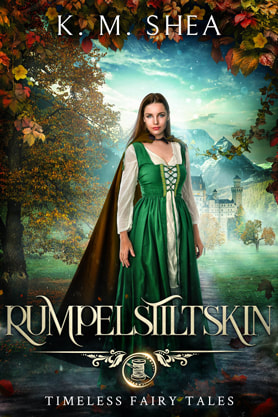 Young Adult Fantasy book cover design, ebook kindle amazon, K M Shea, Rumpelstiltskin